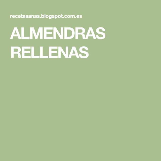 ALMENDRAS RELLENAS