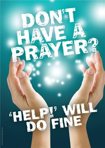 Don't have a prayer Message Poster