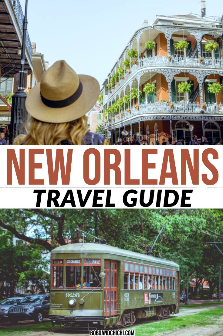 Top Things to Do in New Orleans for a First Time Visitor