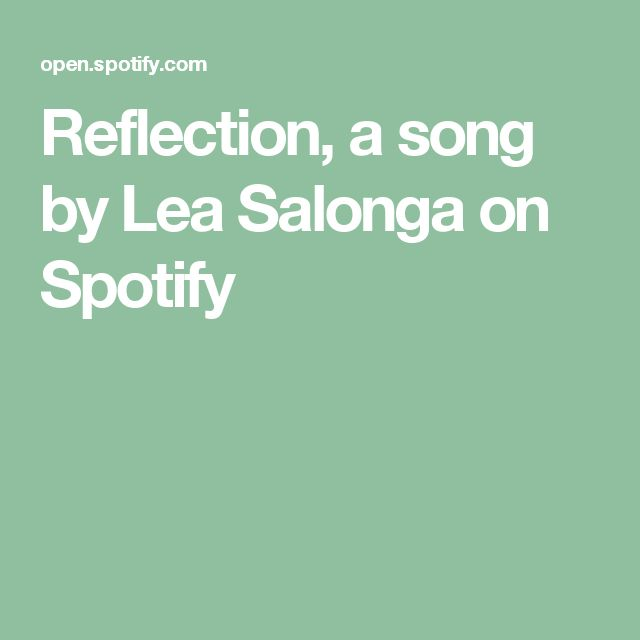 Reflection, a song by Lea Salonga on Spotify