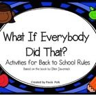 This is a back to school activity to go with book What If Everybody Did That? By Ellen Javernick. This includes 3 writing pages for K-2 and cards t...