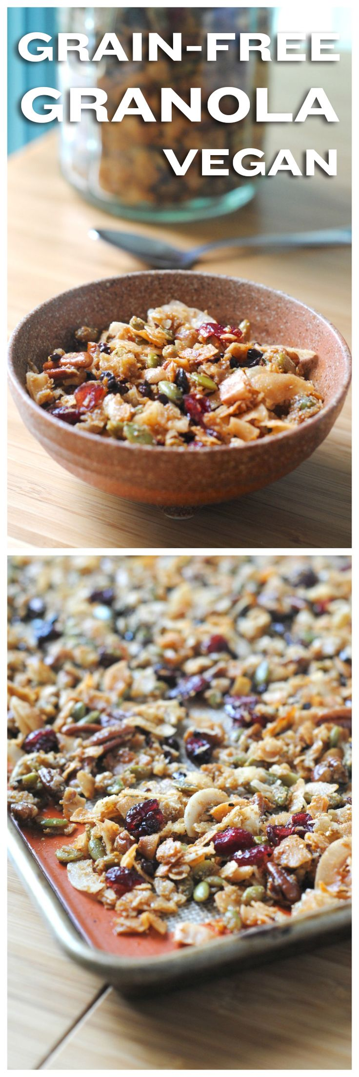 Grain-free, vegan, granola. A simple, gluten-free recipe made with simple ingredients.