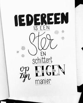 """77 vind-ik-leuks, 3 reacties - Claire van den Berg (@lettersbyberg) op Instagram: 'Dag 8 van April ✨""""Iedereen is een ster en schittert op zijn eigen manier"""" ⭐️""""#dutchlettering…'"""