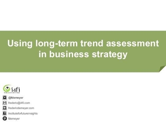 Using long term trends in business strategy - Lecture university ghent