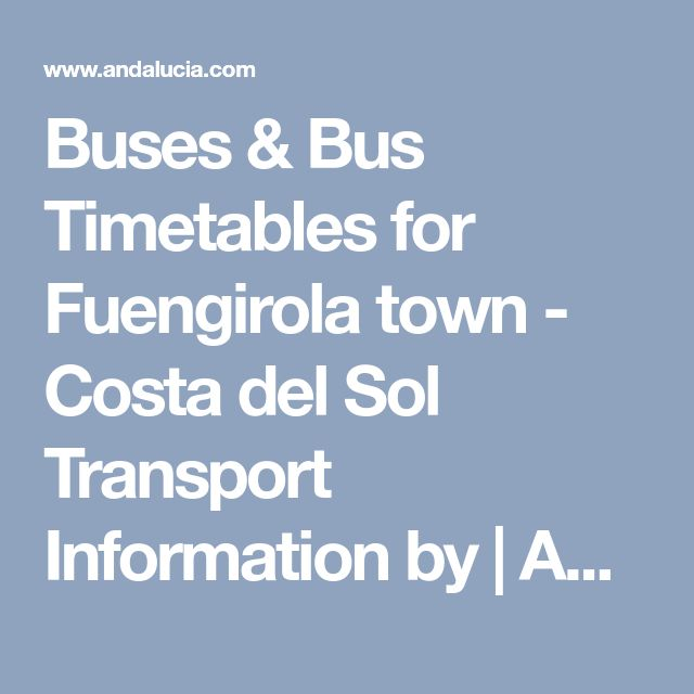 Buses & Bus Timetables for Fuengirola town - Costa del Sol Transport Information by | Andalucia.com