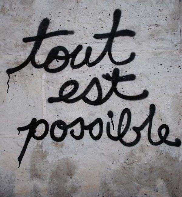 Des phrases qui boostent : Tout est possible