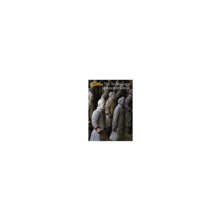 Technology of Ancient China (Vol 1) (Library) (Jason Greenling)