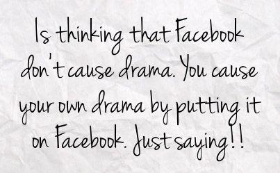 Drama Quotes For Facebook | Drama Facebook Status #655831 ...