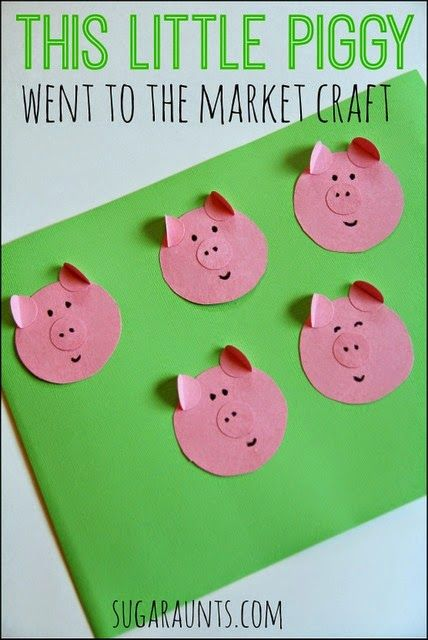 Craft for the finger play This Little Piggy Went to the Market.