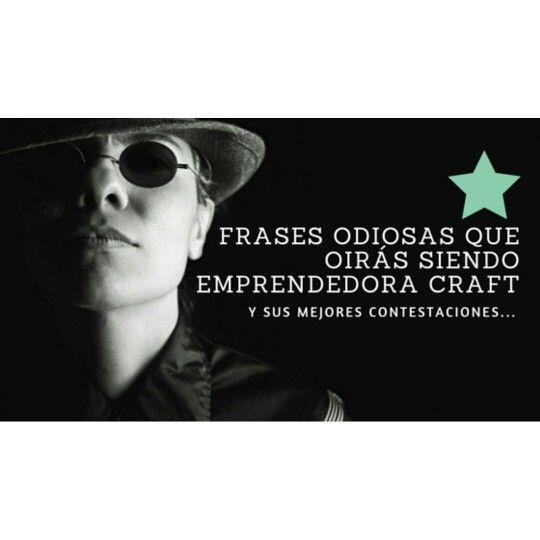 Un post que he disfrutado escribiendo...¡basado en hechos reales! http://www.diyshow.es/frases-odiosas-oiras-siendo-emprendedora-craft/  #emprender #emprendedoras #craft #diy