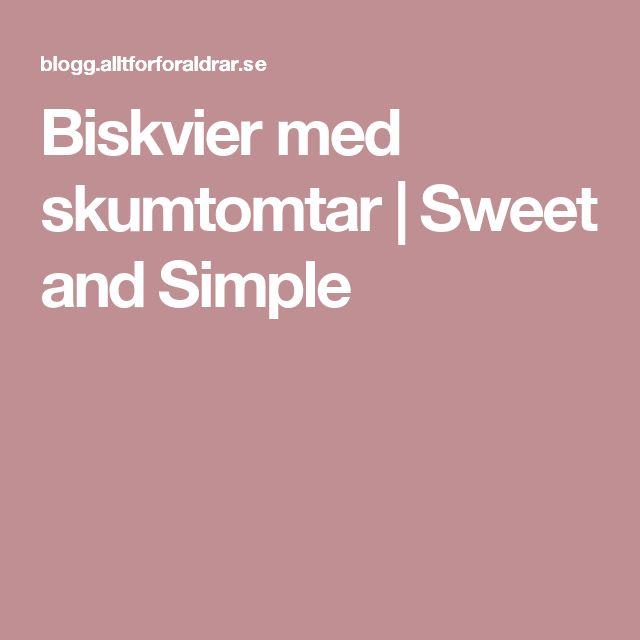 Biskvier med skumtomtar | Sweet and Simple