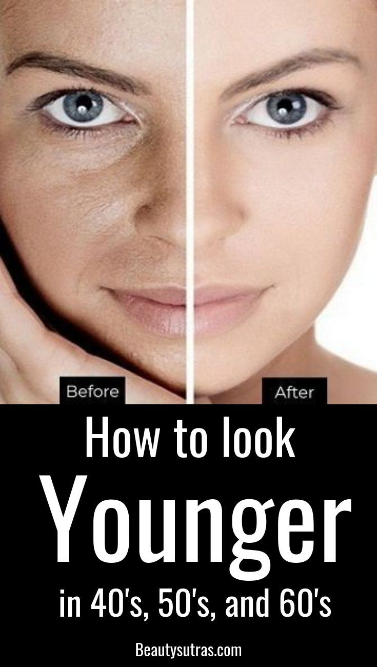 How To Look Younger And Beautiful In 40 50 And 60 S Look Younger Anti Aging Skin Products Aging Skin Care