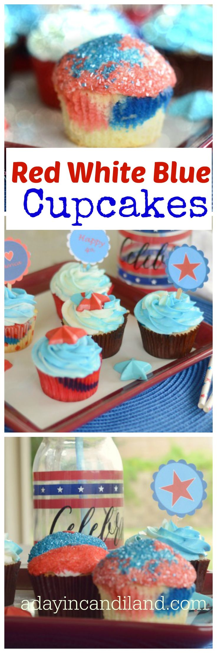A Day In Candiland   Red White Blue Cupcakes with Cupcake Toppers for 4th of July   http://adayincandiland.com