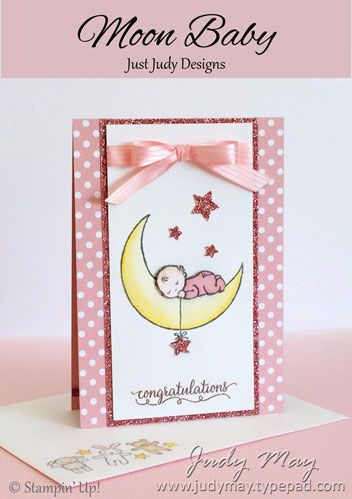 Stampin' Up! Moon Baby - Judy May, Just Judy Designs