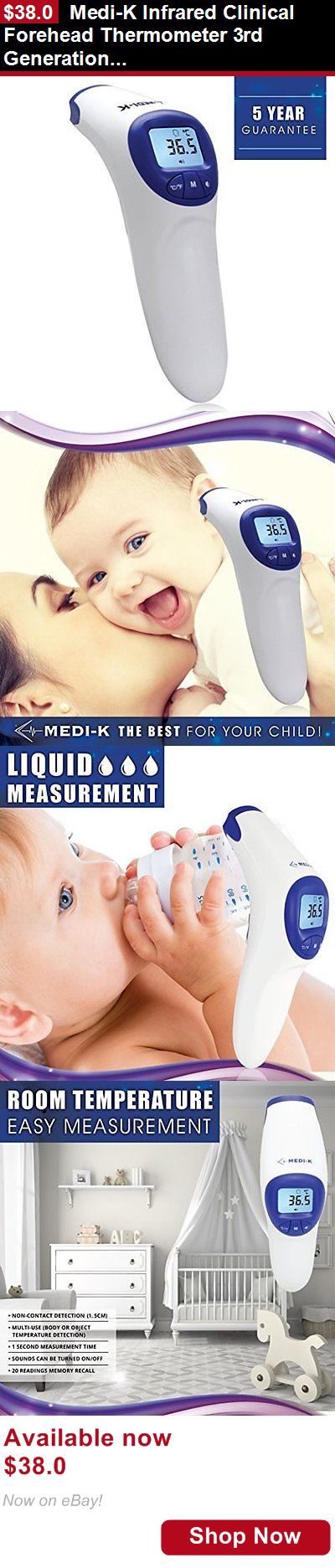 Baby Thermometers: Medi-K Infrared Clinical Forehead Thermometer 3Rd Generation Immediate Read No And BUY IT NOW ONLY: $38.0