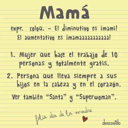 Mamá, FELIZ DIA!