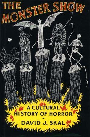 The Monster Show (1993)  David J. Skal, cover by Edward Gorey