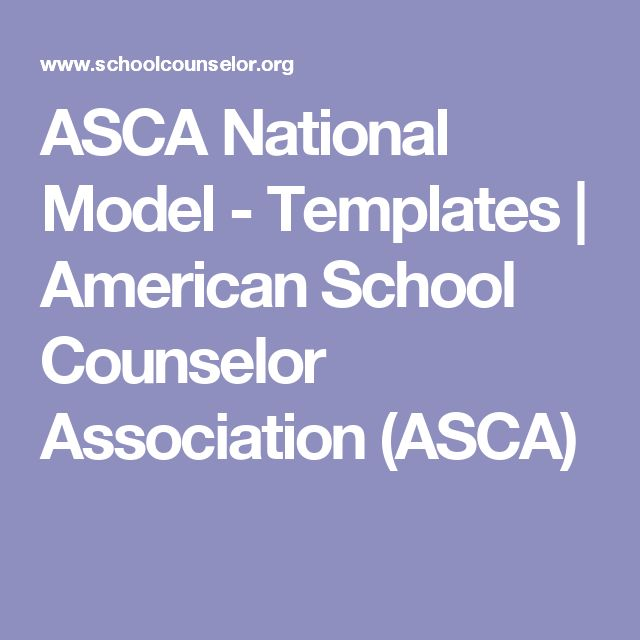 ASCA National Model - Templates | American School Counselor Association (ASCA)