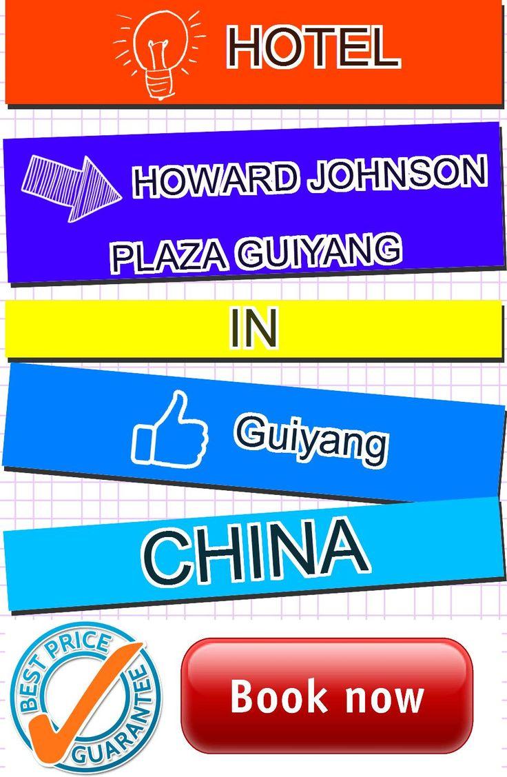 Hotel Howard Johnson Plaza Guiyang in Guiyang, China. For more information, photos, reviews and best prices please follow the link. #China #Guiyang #travel #vacation #hotel