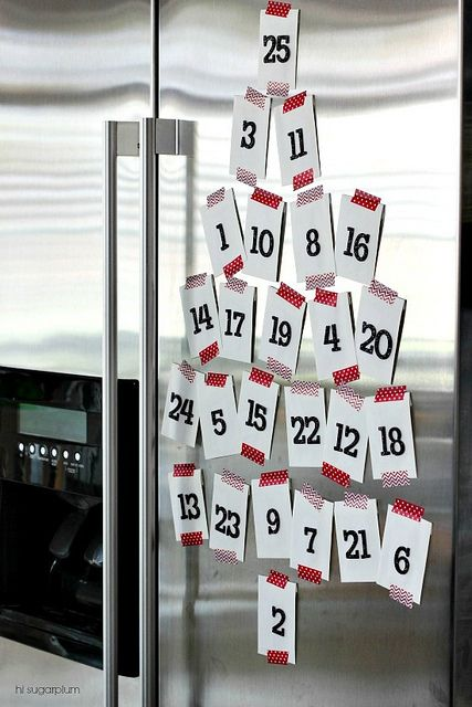 Easiest Advent Calendar Ever (put a riddle on the back, or clue to a hidden treat/gift in the house)