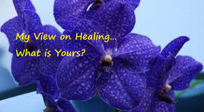 What is Your View on Healing