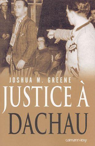 (6) - Justice À Dachau de Joshua M Greene - Achat vente neuf occasion