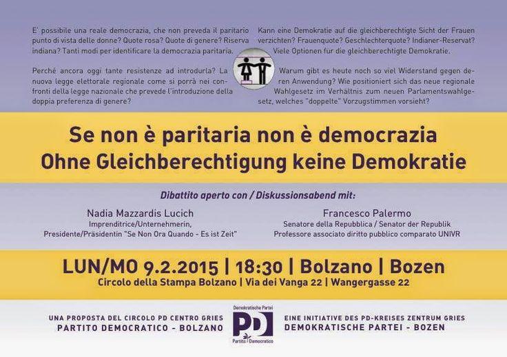 Se non ora Quando? Es ist Zeit! / Alto Adige - Südtirol: SE NON E' PARITARIA NON E' DEMOCRAZIA