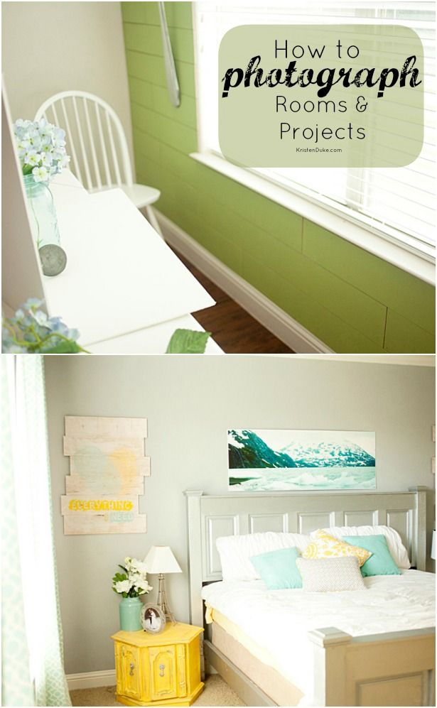 How to Photograph Rooms and Projects - blogging photography tip KristenDuke.comRoom Colors, Photographers Room, Photography Interiors Tips, Beds Room, Interiors Photography Tips, Photography Blog, Blog Photography Tips, Photography Tutorials, Photography Cheat Sheet