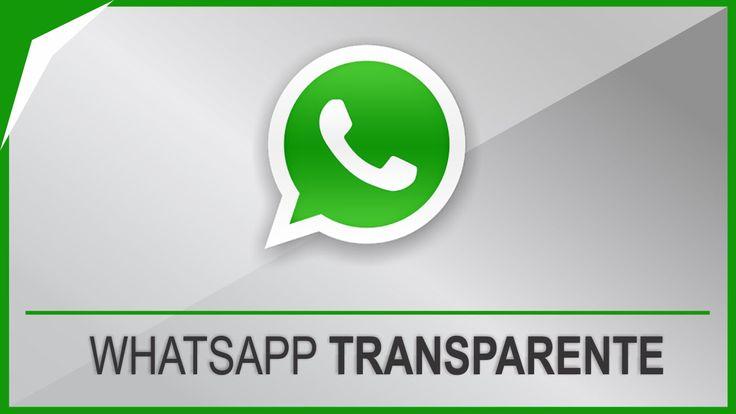 Como Baixar Whatsapp Transparente: Nova Versão Novembro 2015 (Atualizado)