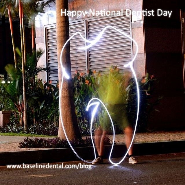 Happy National Dentist Day... these days can be overdone until its your day!! #Dentist #dental http://www.baselinedental.com