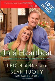 In a Heartbeat: Sharing the Power of Cheerful Giving: Leigh Anne Tuohy, Sean Tuohy, Sally Jenkins