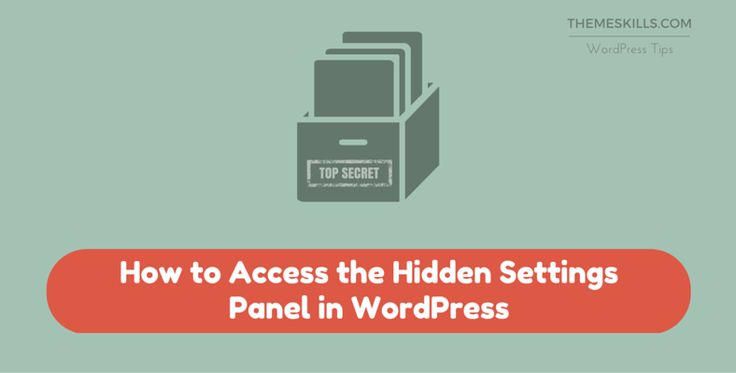 Find out one of WordPress' little secrets - the hidden settings panel!
