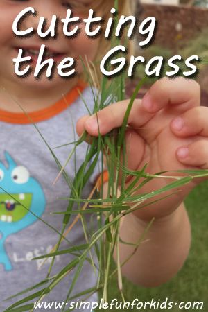 Cutting the Grass - Simple Fun for Kids (use plastic scissors & collect clippings in a bucket)