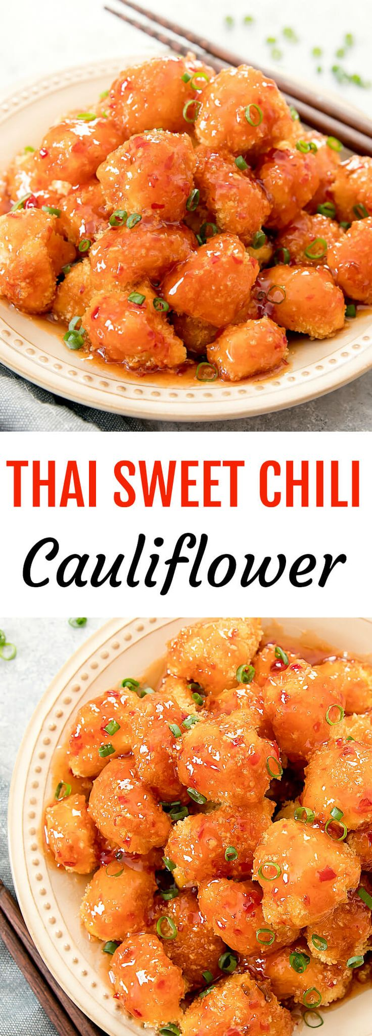 Thai Sweet Chili Cauliflower. Crispy baked panko coated cauliflower pieces are drizzled with a sweet, savory and spicy sweet chili sauce.