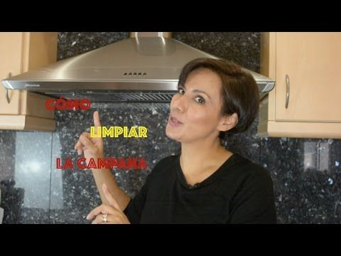 LIMPIAR LA CAMPANA EXTRACTORA SIN ESFUERZO/ Clean your range hood without effort - YouTube
