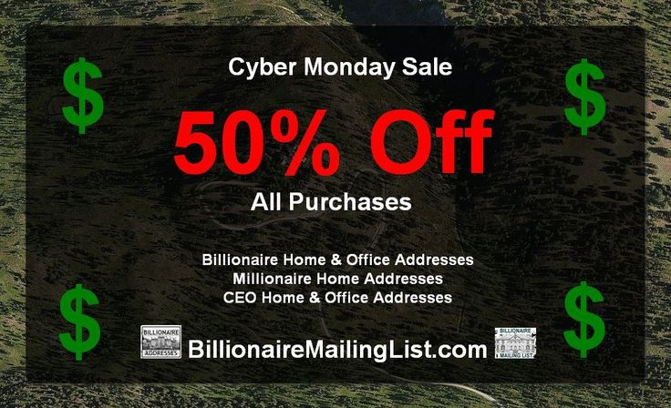 Get Your Billionaire Mailing List today at a discounted price of 50% off any purchase when you use the Promo Code BML50 when checking out at BillionaireMailingList.com Good November 28, 2014 and December 1, 2014.  HALF OFF - WHAT A DEAL!