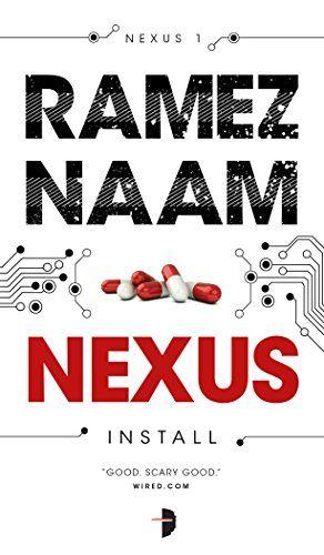 Nexus (Nexus, #1) by Ramez Naam
