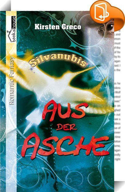 Aus der Asche - Silvanubis #2    ::  Schweren Herzens hat Anna Silvanubis verlassen und sich von Magie und den neuen Freunden getrennt. Der Nachkriegsalltag holt sie rasch ein, und so fiebert sie dem Tag entgegen, an dem die magische Frist abläuft, und Kyra, die junge, machtgierige Magierin, sie nicht mehr für ihre Zwecke missbrauchen kann.  Doch der Phönix verbindet sie immer noch mit der geheimnisvollen Parallelwelt und mit Alexander, der dringend ihre Hilfe braucht. Als sie dies erf...