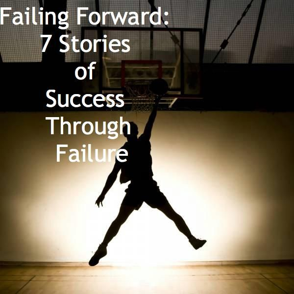 7 inspiring stories of success found through failure