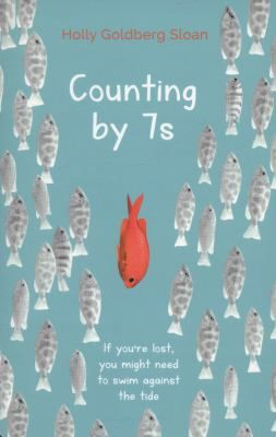 Counting by 7s, by Holly Goldberg Sloan