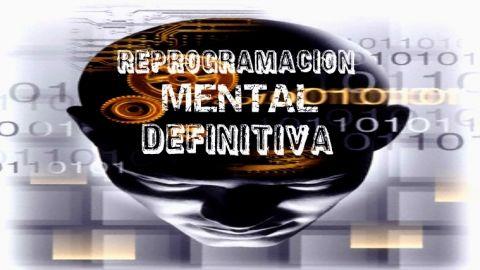 Reprogramacion Mental Definitiva Nivel 1 - Aprende a conocer tu mente y los procesos intangibles que te empoderan y permiten conseguir el Exito y la Prosperidad. -