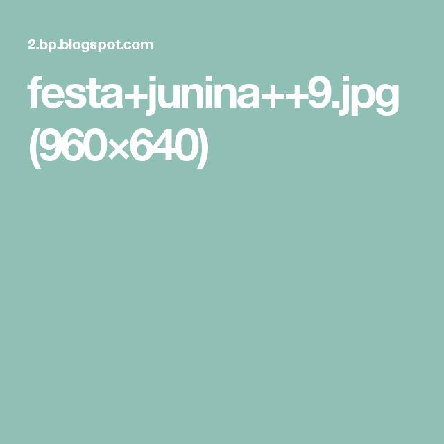 festa+junina++9.jpg (960×640)