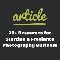 25+ Resources for Starting a Freelance Photography Business