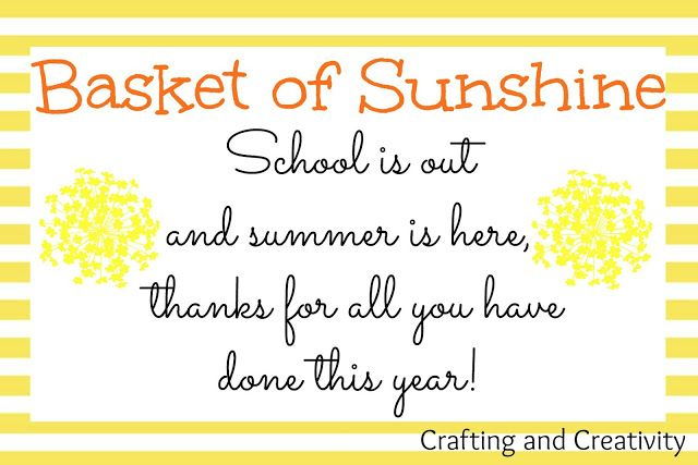 """Crafting and Creativity: """"Basket of Sunshine"""" End of the Year Teacher Gift + 12 Free Printables!"""