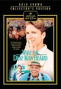 What Hallmark movie starred Matthew Modine and James Earl Jones? What The Deaf Man Heard (1997).