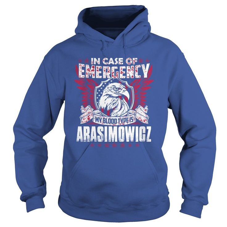 Proud To Be ARASIMOWICZ Tshirt #gift #ideas #Popular #Everything #Videos #Shop #Animals #pets #Architecture #Art #Cars #motorcycles #Celebrities #DIY #crafts #Design #Education #Entertainment #Food #drink #Gardening #Geek #Hair #beauty #Health #fitness #History #Holidays #events #Home decor #Humor #Illustrations #posters #Kids #parenting #Men #Outdoors #Photography #Products #Quotes #Science #nature #Sports #Tattoos #Technology #Travel #Weddings #Women