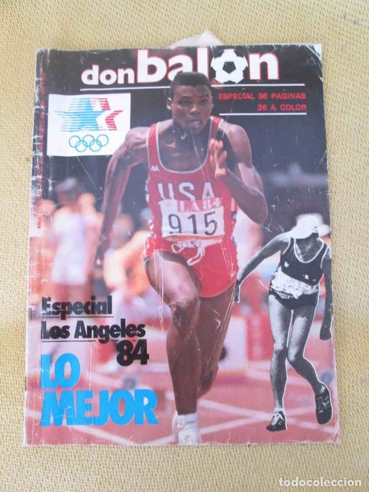 REVISTA FÚTBOL DON BALÓN Nº 463 AGOSTO 1984 ESPECIAL OLIMPIADAS LOS ANGELES 84