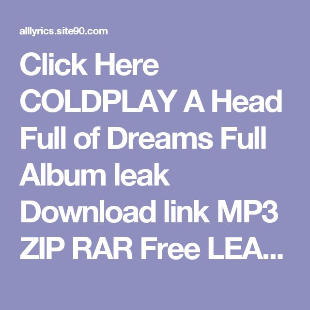 Click Here  COLDPLAY A Head Full of Dreams Full Album leak Download link MP3 ZIP RAR    Free LEAK COLDPLAY A Head Full of Dreams Deluxe Download 2017 ZIP TORRENT RAR    (download) COLDPLAY A Head Full of Dreams Deluxe Download Full Album Free    DOWNLOAD 2017 COLDPLAY A Head Full of Dreams Deluxe Download Full Album    HQ Leak COLDPLAY A Head Full of Dreams Deluxe Download Full Album #2017    LEAK HOT COLDPLAY A Head Full of Dreams Deluxe Download Full Album (Full Album + Download)