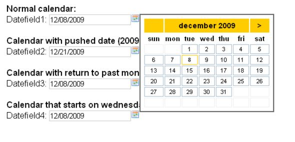 calendar - date picker - date field   http://codecanyon.net/item/calendar-date-picker-date-field/74931?ref=damiamio      A field that opens a calendar where you can pick a date. The date that you picked will be entered in the inputbox. Works with jQuery and php class. The following can be changed: 	 	 format off the date entered in the inputfield 		 image used next to the inputfield 		 names off the months and days of the week 		 format off the title 		 css classes used or just change the…