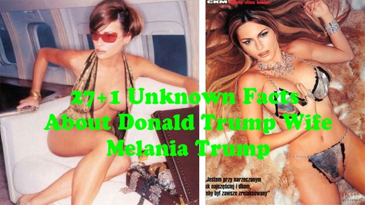 melania trump 28 Unknown Facts About Her
